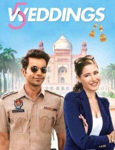 5 Weddings 2018 HDRip 300MB 480p Full Hindi Movie Download
