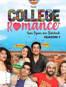 College Romance 2018 S01 Hindi 720p 480p WEB-DL 1GB
