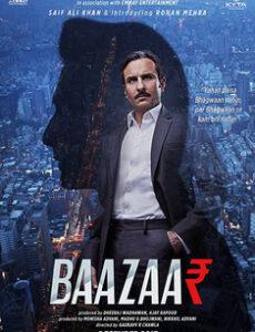 Baazaar (2018) full Movie Download free in hd
