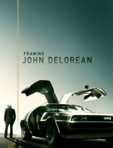 Framing John DeLorean 2019 HDRip 300MB Dual Audio In Hindi 480p