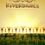 Riverdance (2020) full Movie Download free in hd