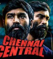 Chennai Central 2020 Hindi Dubbed 720p HDRip 1.1GB