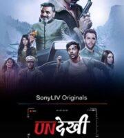 Undekhi 2020 S01 Hindi 720p 480p WEB-DL 3GB