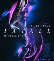 Fatale 2020 English 720p WEB-DL 850MB ESubs