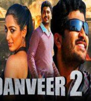 Danveer 2 (2020) Hindi Dubbed 720p HDRip 850mb