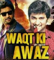 Waqt Ki Awaz 2020 Hindi Dubbed 720p HDRip 850mb