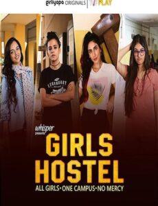 Girls Hostel 2018 S01 Hindi 720p 480p WEB-DL 900mb