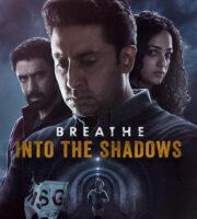 Breathe Into the Shadows S01 Hindi 720p 480p WEB-DL 4GB