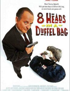 8 Heads In A Duffel Bag 1997 Dual Audio HDTV 300mb