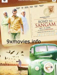 Road To Sangam 2010 Hindi 480p WEB-DL 400mb