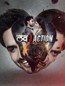 Love J Action 2021 S01 HDRip 720p 480p Full Hindi Episodes Download