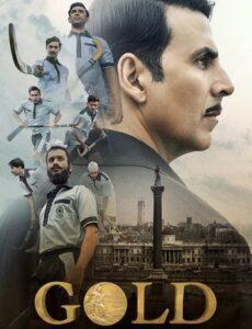 GOLD 2018 HDRip 720p Full Hindi Movie Download