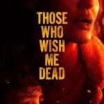 Those Who Wish Me Dead 2021 HDRip 300MB 480p Full English Movie Download