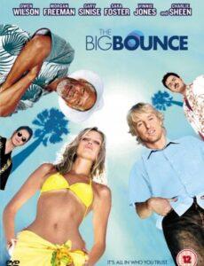 The Big Bounce 2004 Dual Audio [Hindi Eng] BRRip 720p 900mb