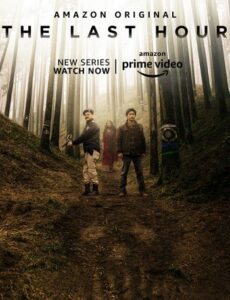 The Last Hour 2021 S01 HDRip 720p 480p Full Hindi Episodes Download
