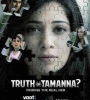 Truth or Tamanna 2021 S01 HDRip 720p 480p Full Hindi Episodes Download