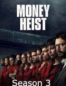 Money Heist 2019 S03 Hindi 720p 480p WEB-DL 2.8GB