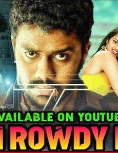 Main Rowdy Hoon 2020 Hindi Dubbed 720p HDRip 850MB