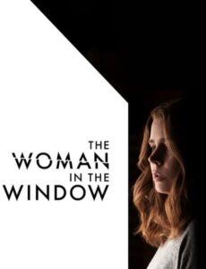 The Woman in the Window 2021 HDRip 350MB Dual Audio In Hindi 480p