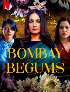 Bombay Begums 2021 S01 HDRip 480p 720p Full Hindi Episodes Download
