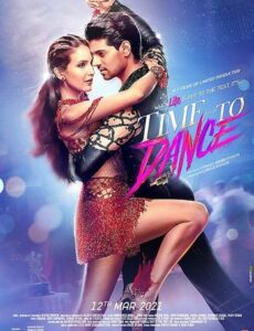 Time to Dance 2021 HDRip 300MB 480p Full Hindi Movie Download