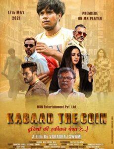 Kabaad- The Coin 2021 HDRip 400MB 480p Full Hindi Movie Download