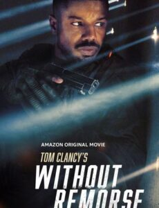 Tom Clancy's Without Remorse 2021 HDRip 350MB 480p Full English Movie Download