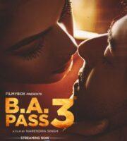 B.A. Pass 3 (2021) HDRip 720p Full Hindi Movie Download