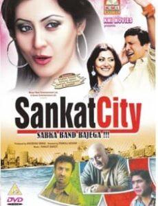 Sankat City (2009) full Movie Download Free in HD