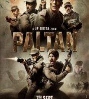 Paltan (2018) full Movie Download free in Hindi
