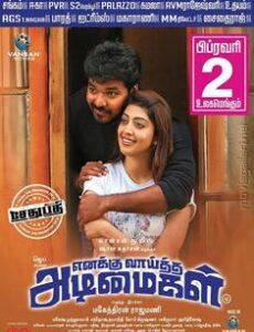 Enakku Vaaitha Adimaigal (2017) full Movie Download Hindi Dubbed Free