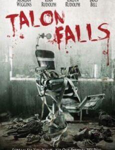 Talon Falls (2017) full Movie Download Free in Dual Audio HD